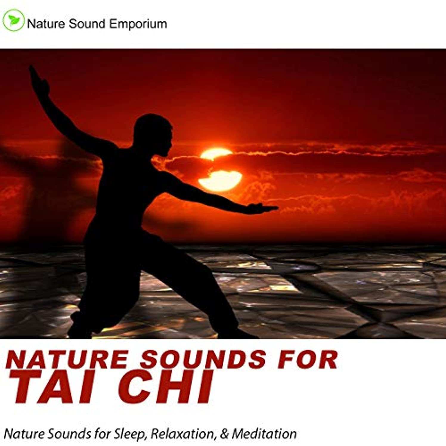 Nature Sounds For Tai Chi --  Nature Sounds for Relaxation, Meditation, Healing & Deep Sleep