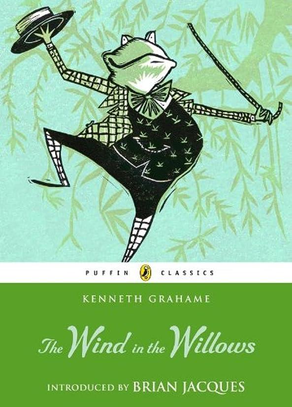 適切に残基神秘的なThe Wind in the Willows (Puffin Classics) (English Edition)