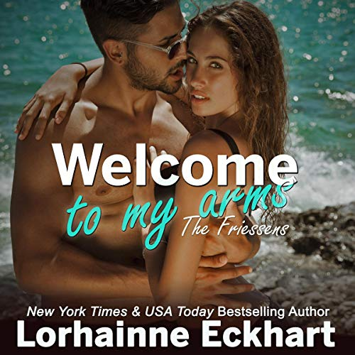 Welcome to My Arms     The Friessens, Book 17 (The Friessen Legacy)              Written by:                                                                                                                                 Lorhainne Eckhart                               Narrated by:                                                                                                                                 Lili Dubuque                      Length: 5 hrs and 46 mins     Not rated yet     Overall 0.0