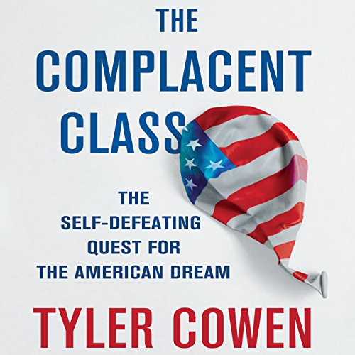 The Complacent Class audiobook cover art
