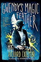 Gwendy's Magic Feather: (The Button Box Series) (Gwendys 2)