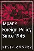 Japan's Foreign Policy Since 1945 (East Gate Books)