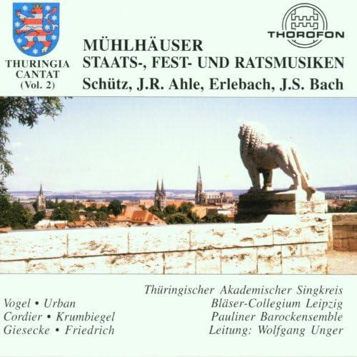Thüringischer Akademischer Singkreis, Bläser-Collegium Leipzig, Pauliner Barockensemble & Wolfgang Unger
