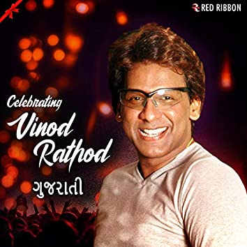 Celebrating Vinod Rathod - Gujarati