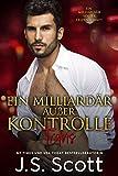 Ein Milliardär außer Kontrolle:: Ein Milliardär voller Leidenschaft ~ Travis (Buch 5)