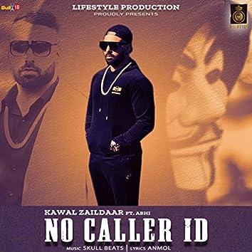 No Caller Id (feat. Abhi)
