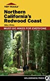 Top Trails: Northern California s Redwood Coast: Must-Do Hikes for Everyone