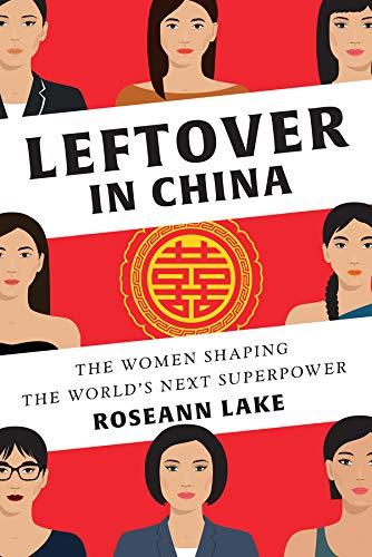 Image of Leftover in China: The Women Shaping the World's Next Superpower