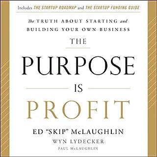 The Purpose Is Profit audiobook cover art
