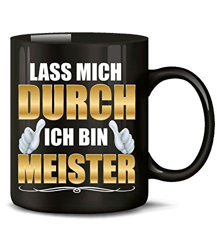 Golebros Lass Mich durch ich Bin Meister Tasse Becher Kaffee Arbeit Handwerker Prüfung Handwerks Geschenk Artikel Ausbildung