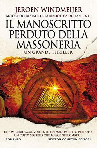 Il manoscritto perduto della Massoneria di [Jeroen Windmeijer]