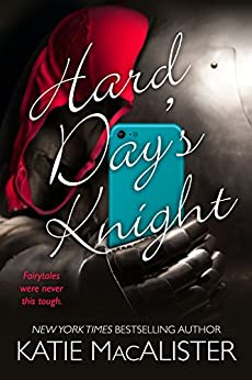 Hard Day's Knight by [Katie MacAlister]
