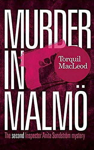 Murder in Malmo: The Second Inspector Anita Sundstrom Mystery