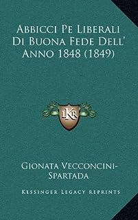Abbicci Pe Liberali Di Buona Fede Dell' Anno 1848 (1849)