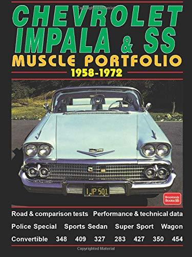 Chevrolet Impala & SS Muscle Portfolio 1958-1972 (The Brooklands Musclecar Portfolio Series)