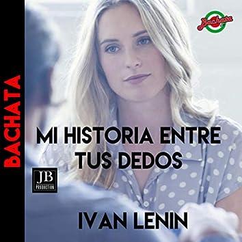 Mi Historia Entre Tus Dedos (Gianluca Grignani b Version)