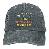Jopath It's Fine I'm Fine Everything is Fine Teacher Life 2021 - Gorra de béisbol