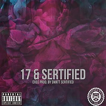 17 & Sertified