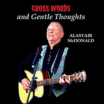 Cross Words…and Gentle Thoughts