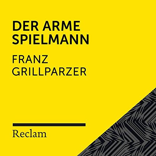 Grillparzer: Der arme Spielmann (Reclam Hörbuch)