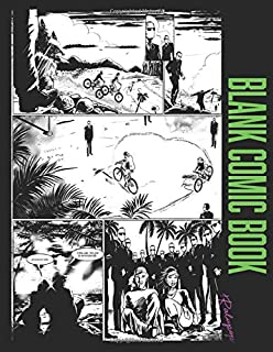 Blank Comic Book: Draw Your Own Comics With This Blank Comic Book or Storyboard Book Template Sketchbook for Adults or Kids; 200 pages - 50 pages of 4 Styles