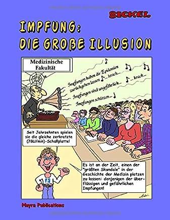 Impfung: Die große Illusion (Schwarz/Weiss Ausgabe)
