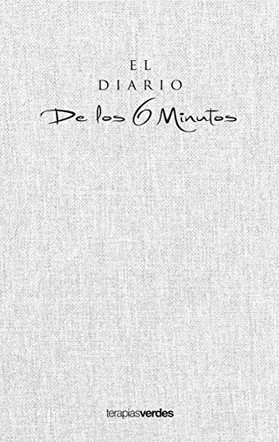 El diario de los 6 minutos: Un planificador diario para una vida mejor (Terapias Únicos)