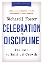 Download Celebration of Discipline, Special Anniversary Edition: The Path to Spiritual Growth PDF