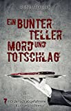 Ein bunter Teller Mord und Totschlag