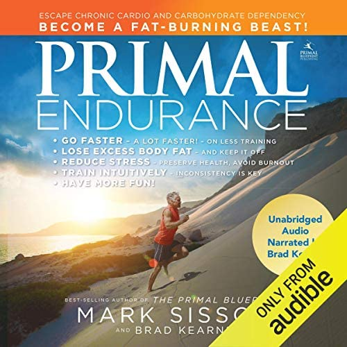 Primal Endurance Escape Chronic Cardio and Carbohydrate Dependency and Become a Fat Burning product image