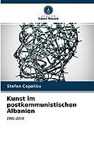 Kunst im postkommunistischen Albanien