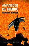 Amanecer de hierro/ Iron Sunrise (Solaris Ficcion/ Solaris Fiction)