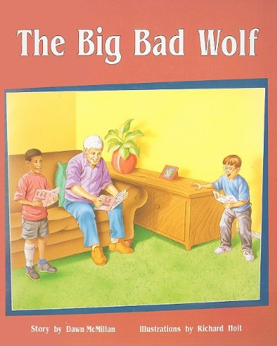 Rigby PM Plus: Individual Student Edition Orange (Levels 15-16) the Big Bad Wolf