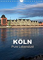 KOeLN - Pure Lebenslust (Wandkalender 2022 DIN A4 hoch): Koeln - Ein Streifzug durch die Metropole am Rhein (Planer, 14 Seiten )