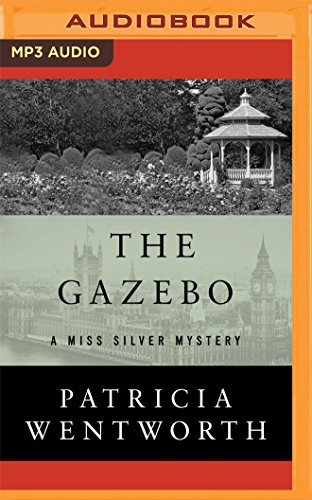 The Gazebo (Miss Silver Mystery)