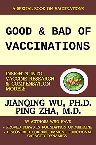 GOOD AND BAD OF VACCINATIONS: Insights into Vaccine Research and Compensation Models (PANDEMIC LIFE SKILLS SERIES) (English Edition)