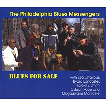 Blues for Sale With Lisa Chavous, Byard Lancaster, Harold E. Smith, Odean Pope, and Mogauwane Mahloele