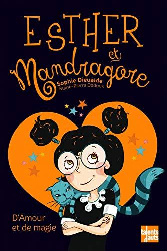 Esther et Mandragore - D'amour et de magie