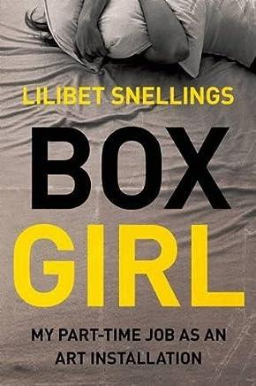 Box Girl: My Part-Time Job as an Art Installation