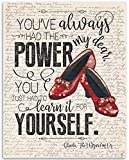 You've Always Had The Power My Dear, Wizard of Oz - Glinda the Good Witch to Dorothy - 11x14 Unframed Art Print - Great Inspirational Gift and Decor for Under $15