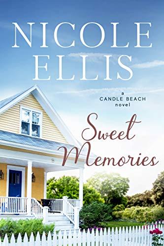 Sweet Memories: A Candle Beach Novel (Candle Beach series Book 4)