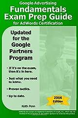 Google Advertising Fundamentals Exam Prep Guide for AdWords Certification (Searchcerts.com Exam Prep Series) Paperback