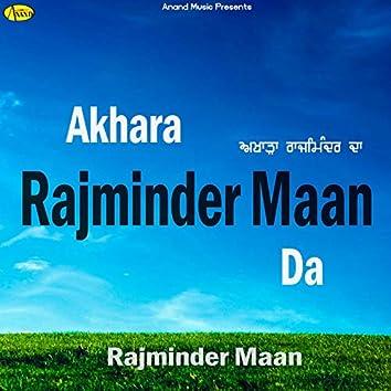 Akhara Rajminder Maan Da