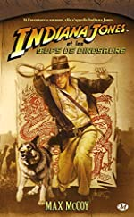 Indiana Jones, tome 10 - Indiana Jones et les œufs de dinosaure de Max McCoy