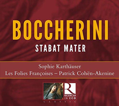 Boccherini: Stabat Mater G.532 / Quartett in G-Moll Op. 24