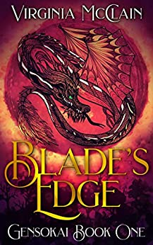 Blade's Edge (Chronicles of Gensokai Book 1) by [Virginia McClain]