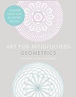 Art For Mindfulness: Geometrics 0007947518 Book Cover
