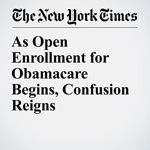 As Open Enrollment for Obamacare Begins, Confusion Reigns copertina