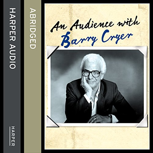 An Audience with Barry Cryer audiobook cover art