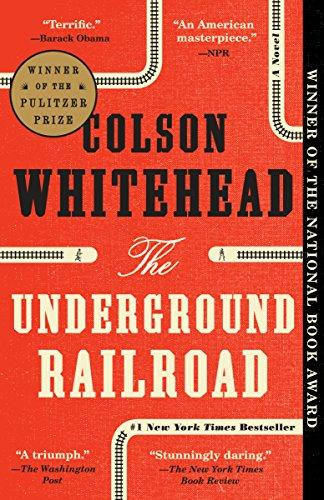 The Underground Railroad (Pulitzer Prize Winner) (National B